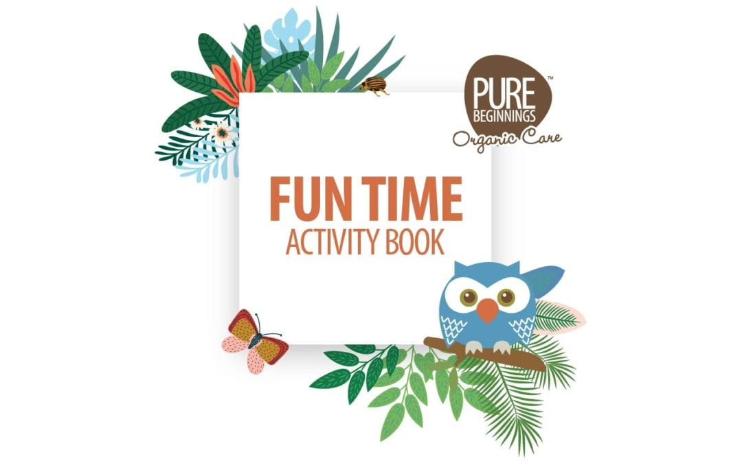 Pure Beginnings' Fun Time Activity Book is here!